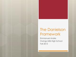 The Danielson Framework