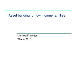 Asset building for low income families