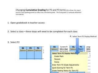 1.  Open  gradebook  in teacher  access