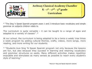 Archway Classical Academy Chandler K – 1 st  – 2 nd  – 3 rd  grade Curriculum