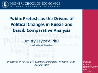 Public Protests as the Drivers of Political Changes in Russia and  Brazil:  Comparative Analysis
