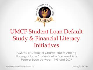 UMCP Student Loan Default Study & Financial Literacy Initiatives