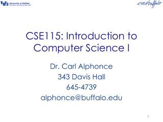 CSE115: Introduction to Computer Science I