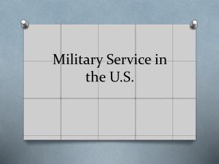 Military Service in the U.S.