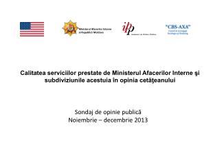 Sondaj de opinie publică Noiembrie – decembrie 2013