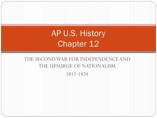 AP U.S. History Chapter 12
