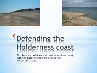 Defending the Holderness coast