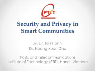 Security  and Privacy in  Smart Communities