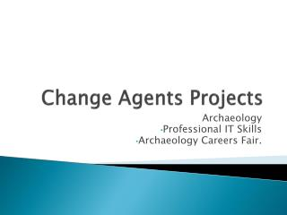 Change Agents Projects