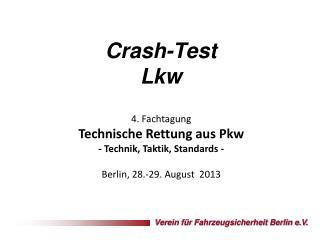 Crash-Test Lkw