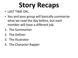 Story Recaps