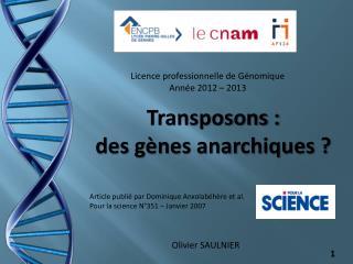 Licence professionnelle de Génomique  Année 2012 – 2013