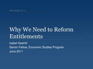 Why We Need to Reform Entitlements