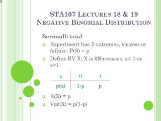 STA107  Lectures 18 & 19 Negative Binomial Distribution