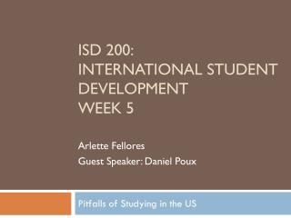 ISD 200: International Student Development Week 5
