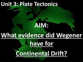 Unit 3: Plate Tectonics