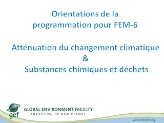Orientations de la programmation pour FEM-6