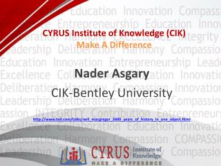 CYRUS Institute of Knowledge ( CIK)  Make A Difference
