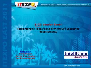 E-03 : Vendor Panel Responding to Today's and Tomorrow's Enterprise Requirements