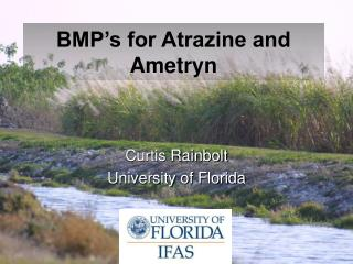 BMP s for Atrazine and Ametryn