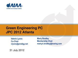 Green Engineering PC JPC 2012 Atlanta