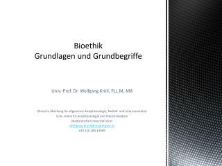 Bioethik Grundlagen und Grundbegriffe