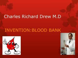 Charles Richard Drew M.D