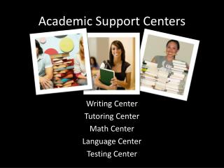 Academic Support Centers
