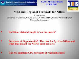 MEI and Regional Forecasts for NIDIS