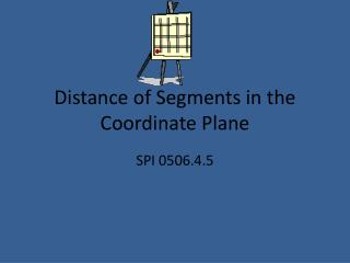 Distance of Segments in the Coordinate Plane