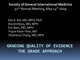 Grading quality of evidence the GRADE approach