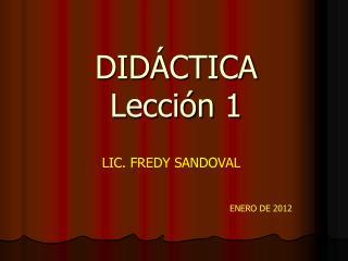 DIDÁCTICA Lección  1