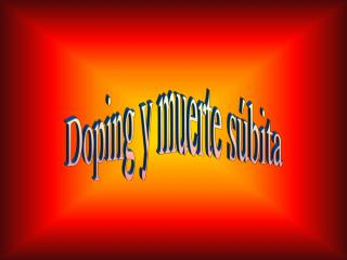 Doping y muerte s�bita