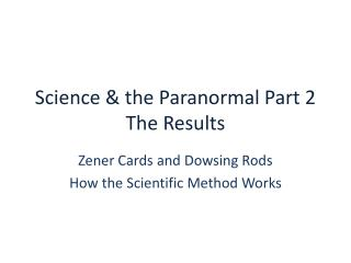 Science & the Paranormal Part 2 The Results