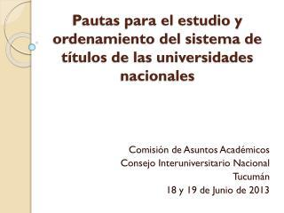 Pautas para el estudio y ordenamiento del sistema de títulos de las universidades nacionales