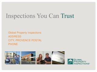 Global Property Inspections ADDRESS CITY,  PROVENCE POSTAL PHONE