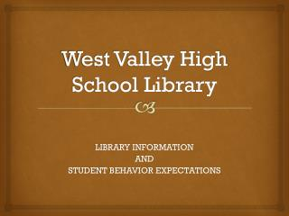 West Valley High School Library