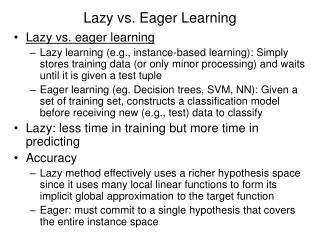 Lazy vs. Eager Learning