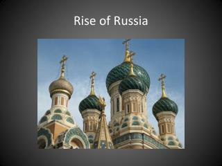 Rise of Russia