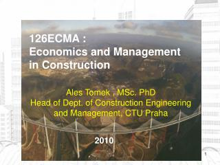 126ECMA : Economics a nd  Management in  Construction