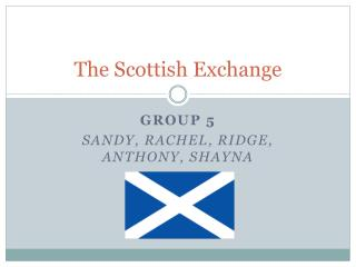 The Scottish Exchange
