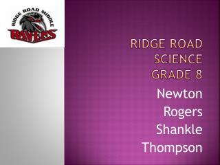 Ridge Road  Science  Grade 8