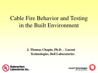 Cable Fire Performance in Buildings - Tom Chapin - UL