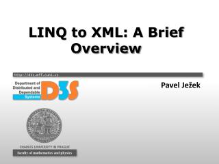 LINQ to XML :  A Brief Overview