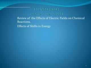 ECEN 5341/4341 Lecture 10 Feb 5,2014