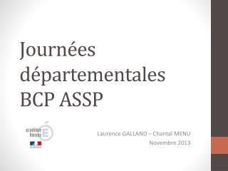 Journées départementales BCP ASSP
