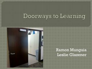 Doorways to Learning
