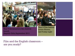 Film and the English classroom �  are you ready?