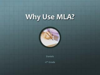 Why Use MLA?