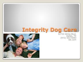 Integrity Dog Care